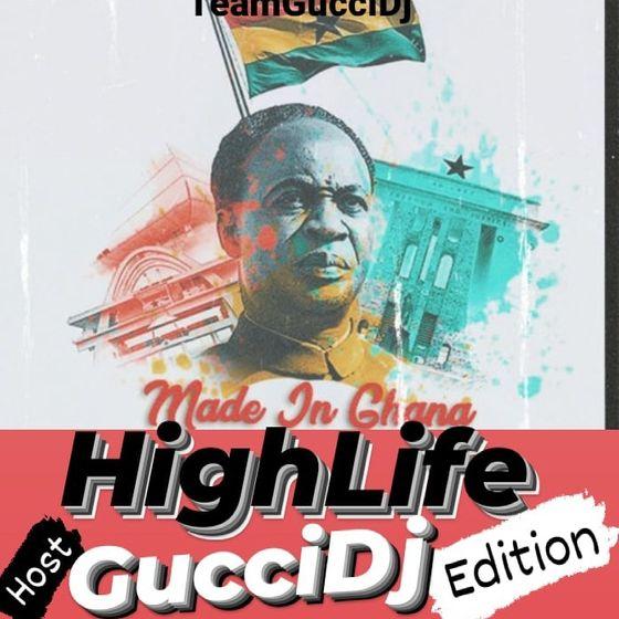 Official Gucci DJ – Made In Ghana Highlife Mixtape (2021 Mixtape)