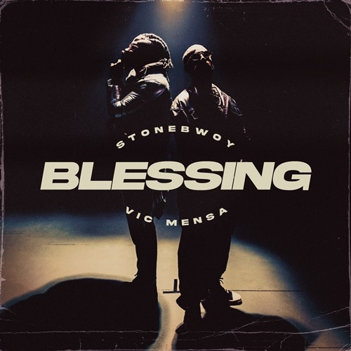 Stonebwoy - Blessing (feat. Vic Mensa) (Prod. By Kaywa)