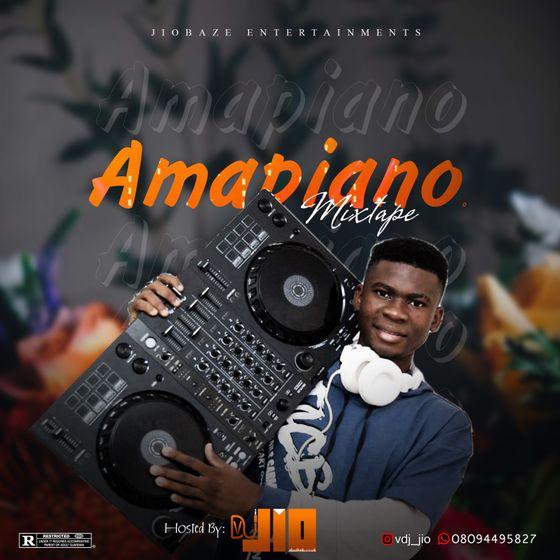 VDJ Jio – Amapiano Mixtape (2021 Mixtape)