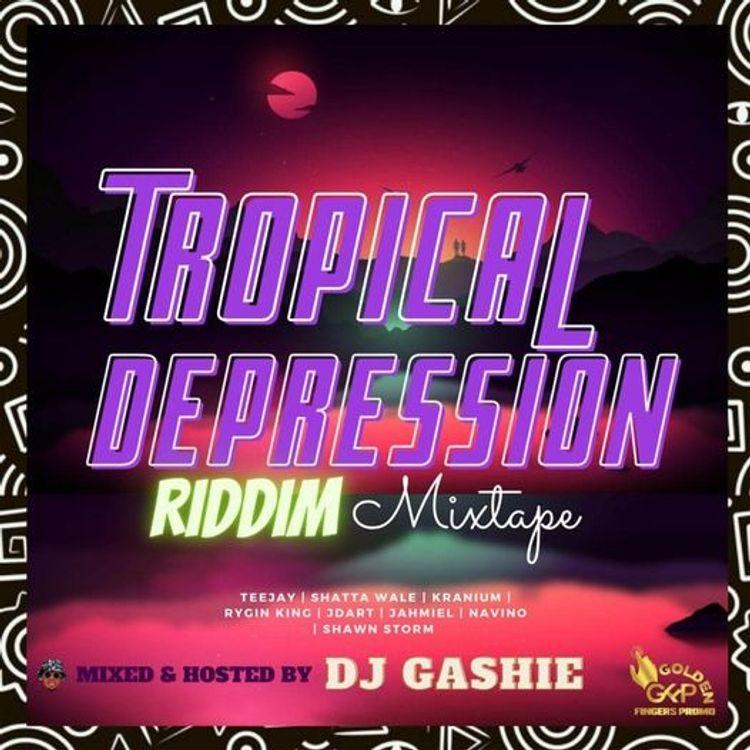 DJ Gashie – Tropical Depression Riddim Mixtape (2021 Mixtape)