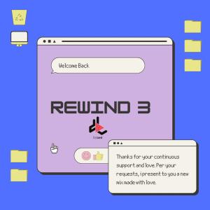 DJ Lord - Rewind 3 (2021 Mixtape)