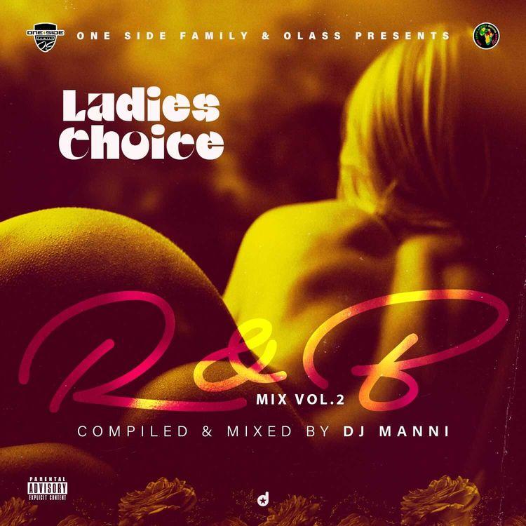 DJ Manni – Ladies Choice RnB Mixtape Vol.2 (2021 Mixtape)