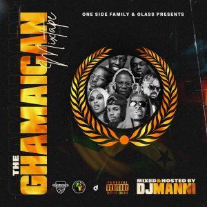 DJ Manni - The Ghamaican Mixtape (2021 Mixtape)