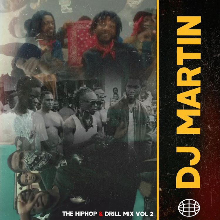 DJ Martin - Ghana Hiphop & Drill Mix Vol 2 (2021 Mixtape)