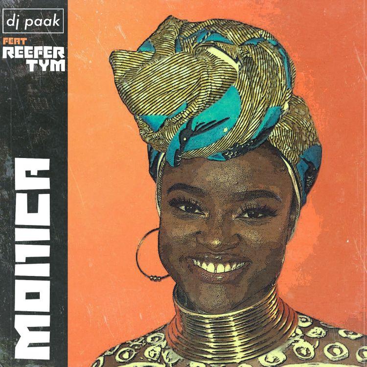 DJ Paak – Monica (feat. Reefer Tym)