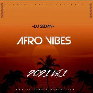 DJ Sedan - Afrovibe 21 Vol.1