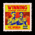 Kwesi Arthur - Winning (feat. Vic Mensa) (Prod. By Juiczxx)