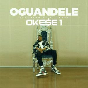 Okese1 - Oguandele (Prod. By Stitches)