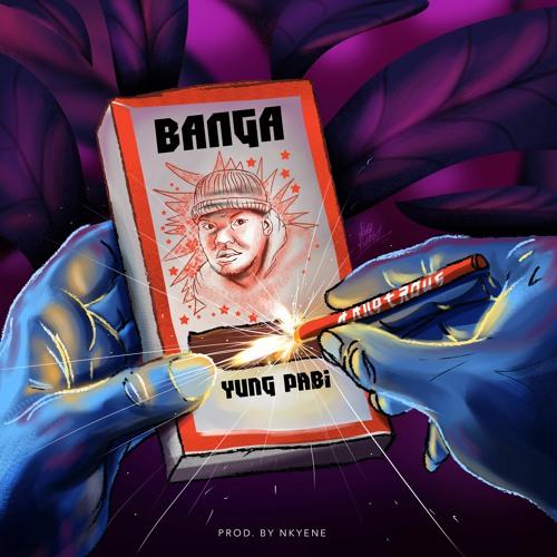 Yung Pabi - Banga