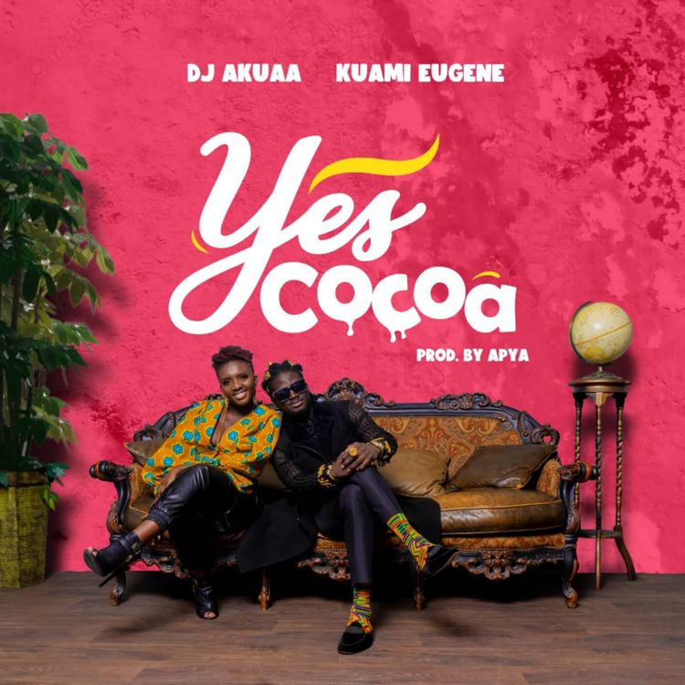 DJ Akuaa – Yes Cocoa (feat. Kuami Eugene)