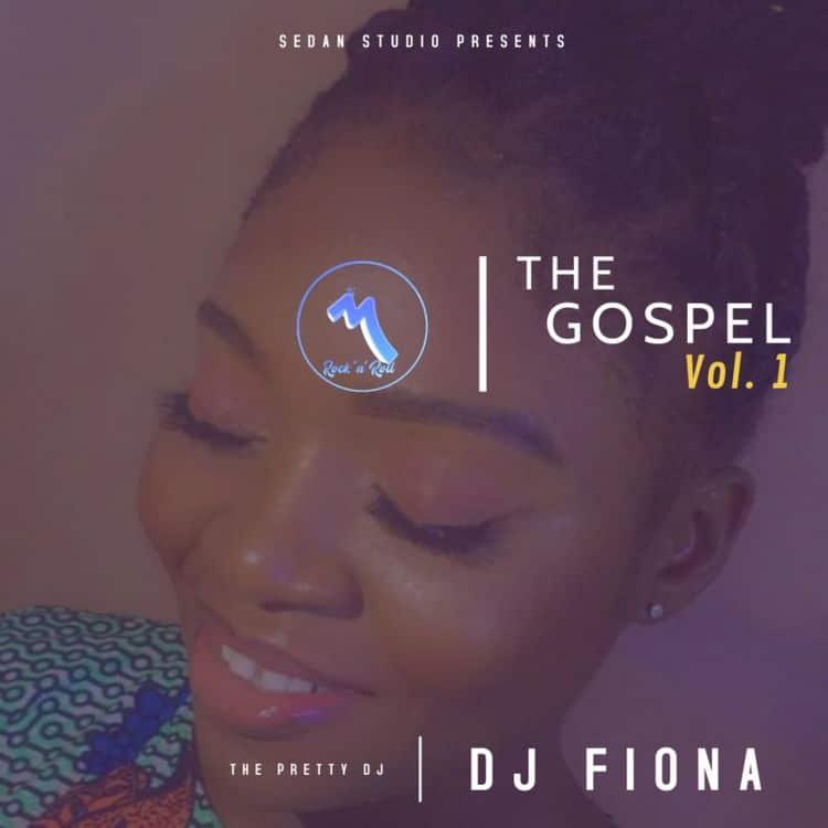 DJ Fiona – The Gospel Vol.1 (2021 Mixtape)