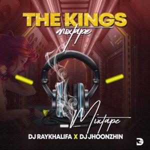 DJ Jhoonzhin X DJ Raykhalifa - The Kings Mixtape