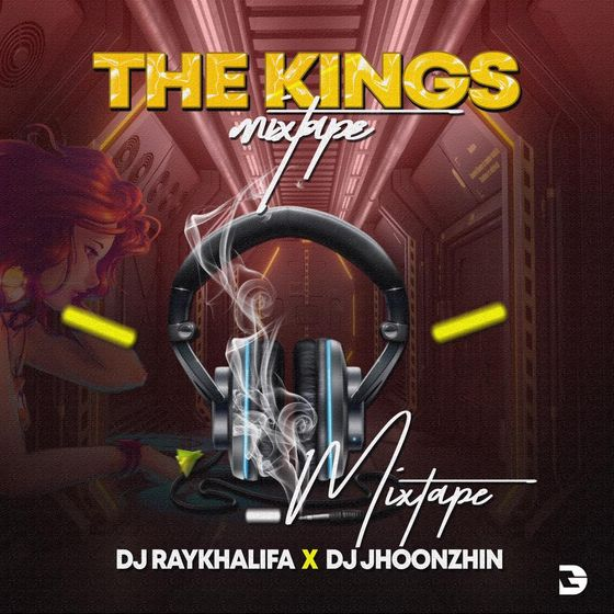 DJ Jhoonzhin X DJ Raykhalifa – The Kings Mixtape