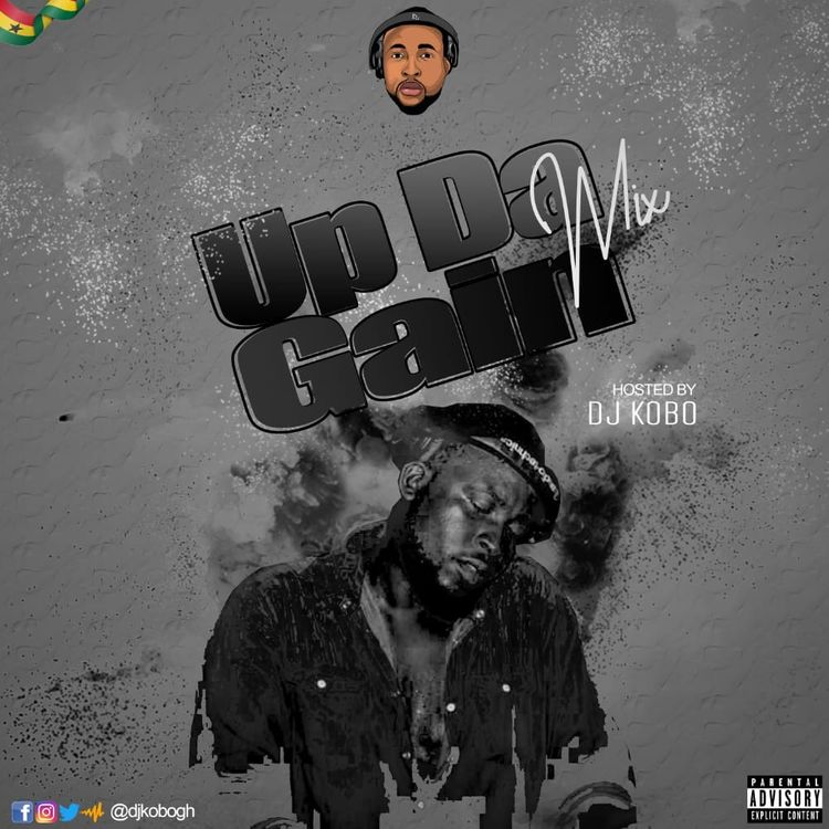 DJ Kobo – Up Da Gain (2021 Mixtape)