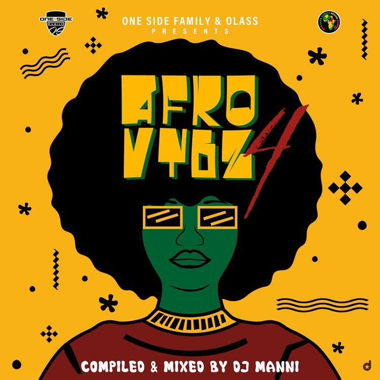 DJ Manni – Afro Vybz Vol.4
