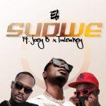E.L - Sudwe (feat. Joey B & Tulenkey)