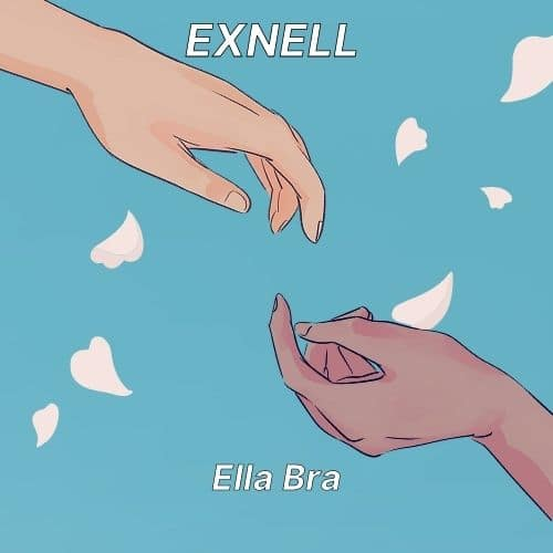 Exnell – Ella Bra (feat. Yaw Website) (Prod. By Young Gidi)