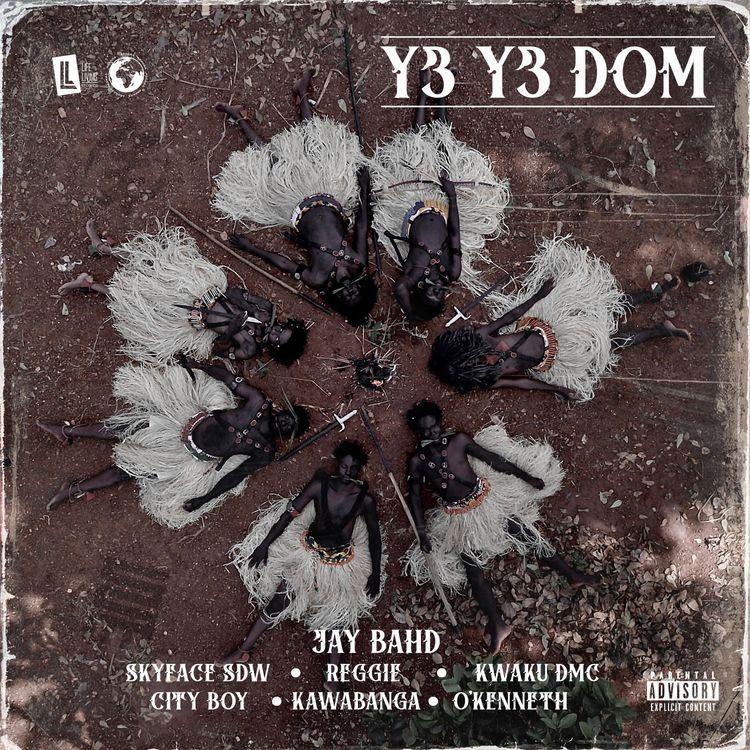 Jay Bahd – Y3 Y3 Dom (feat. Skyface SDW, Reggie, Kwaku DMC, City Boy, Kawabanga & O'Kenneth)