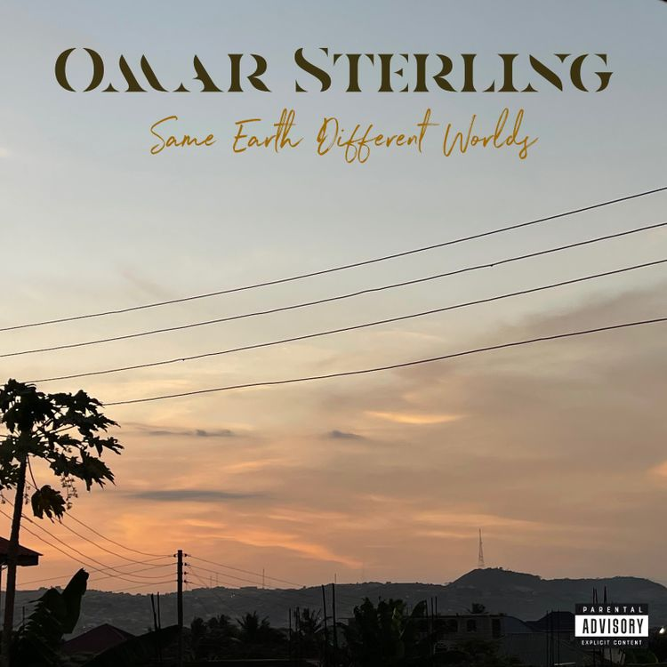 Omar Sterling (Paedae) – Same Earth Different Worlds (ALBUM)