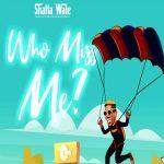 Shatta Wale - Who Miss Me