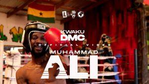 VIDEO: Kwaku DMC - Muhammad Ali