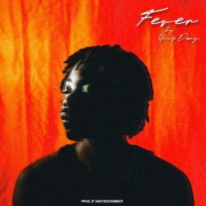 Yung D3mz - Fever (Prod. By Badthesoundboy)