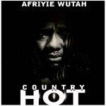 Afriyie Wutah country hot