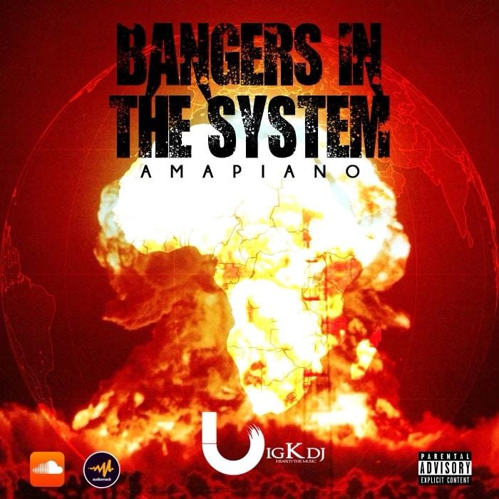BIG K DJ – Bangers In The System