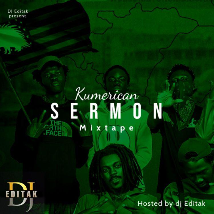DJ Editak – Kumerica Sermon Mix (2021 Mixtape)