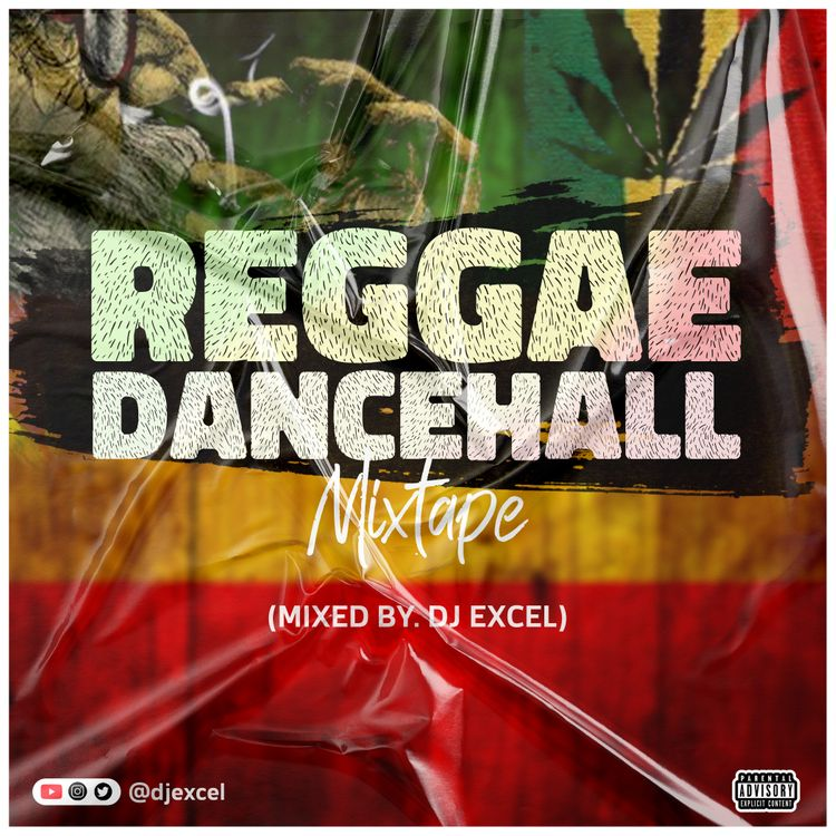 DJ Excel – Reggae-Dancehall Mixtape (2021 Mixtape)