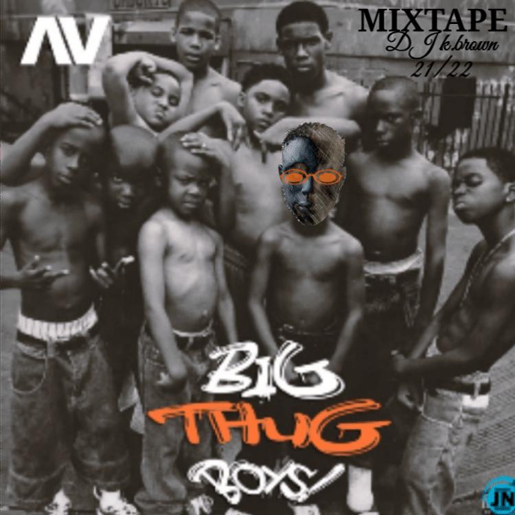 DJ K.brown – Big thug boys 21/22 Mixtape