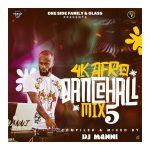 DJ Manni - 4K Afro Dancehall Mix Vol.5