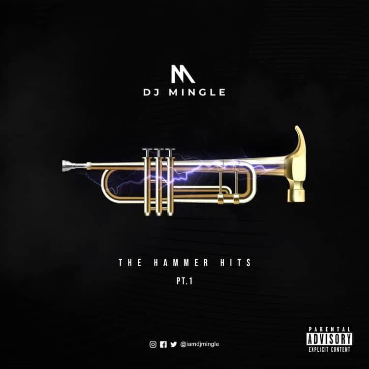 DJ Mingle – The Hammer Hits (Pt. 1)