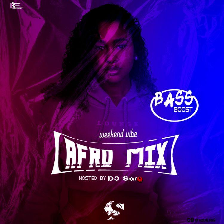 DJ SarQ – AfroMa Mix (2021 Mixtape)