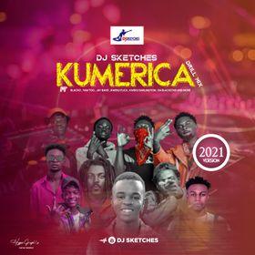 DJ Sketches – Kumerica Drill Mix (2021 Mixtape)