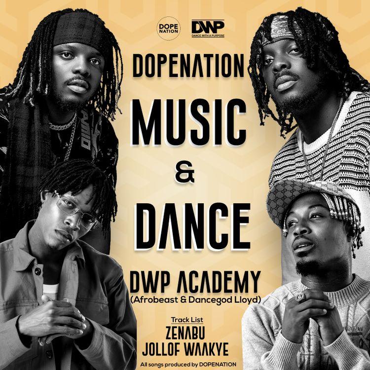 DopeNation x Dancegod Lloyd x Afrobeast x DWP Academy – Music And Dance
