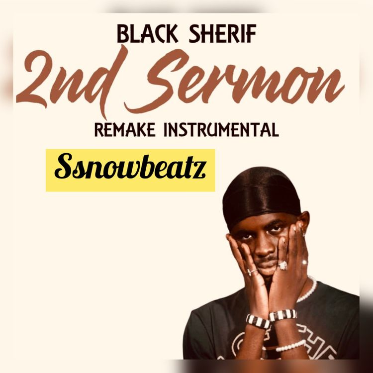 INSTRUMENTAL: Black Sherif – Second Sermon (ReProd. By SsnowBeatz)