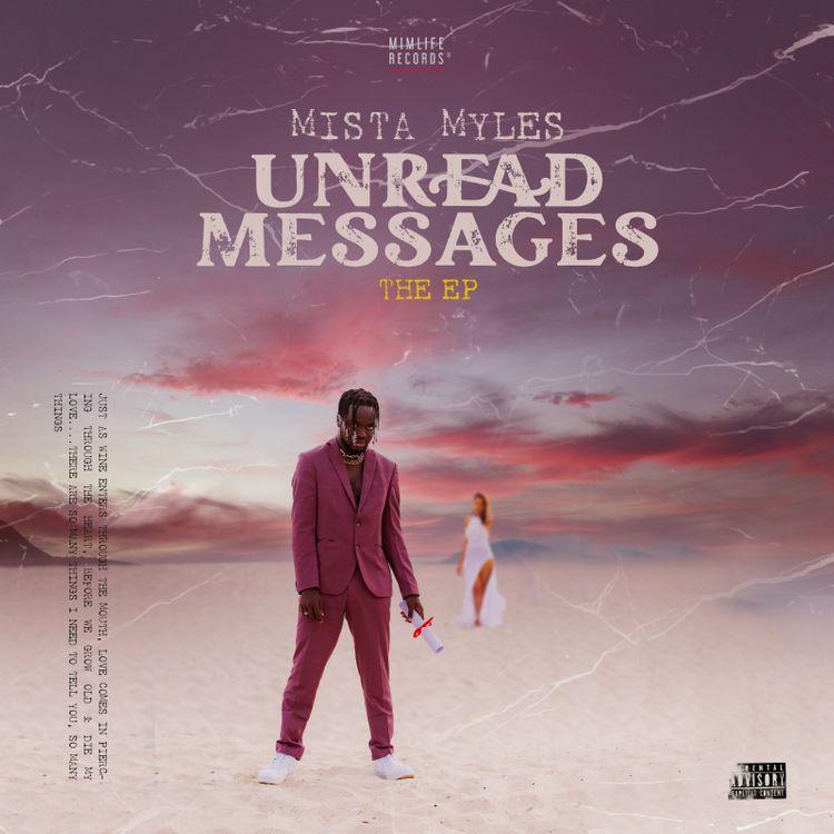 Mista Myles – Unread Messages EP