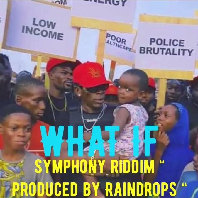 Shatta Wale – What If [Symphony Riddim] (Prod. by Raindrops & Mr Logic)