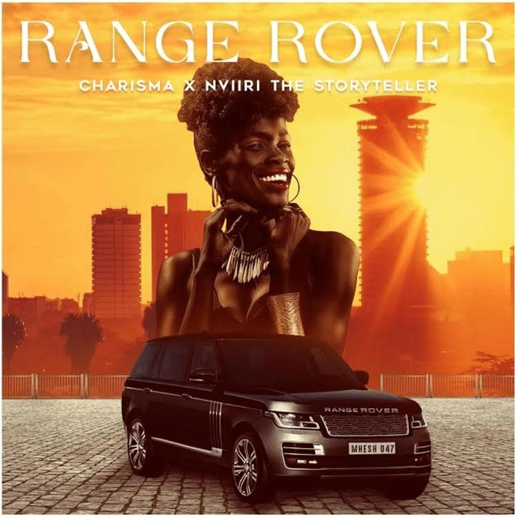 Charisma – Range Rover (feat. Nviiri The Storyteller)