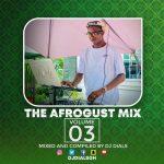 DJ Dials - The Afrogust Mix Vol.3