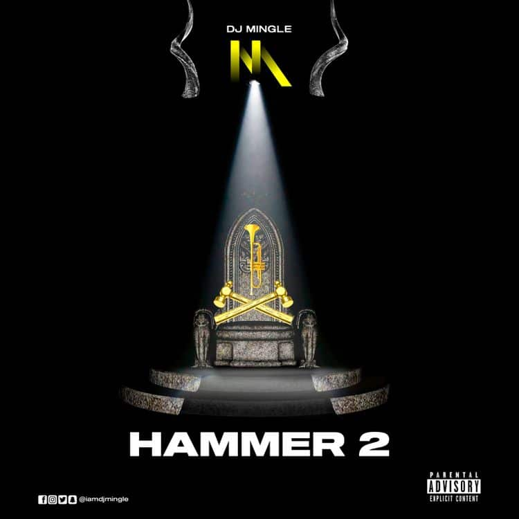 DJ Mingle – Hammer 2 (2021 Mixtape)