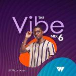 DJ Wallpaper - The Vibe Mix 6 (2021 Mixtape)