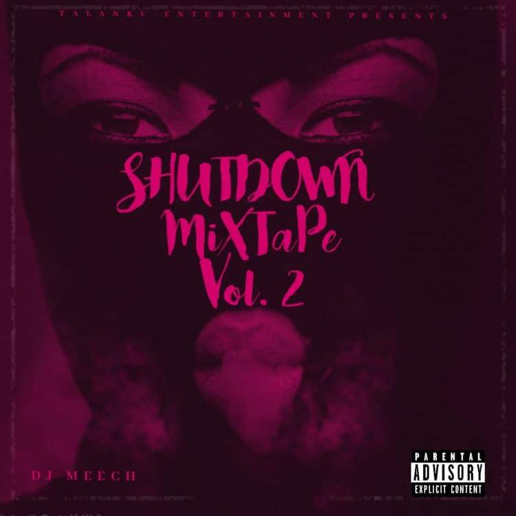 DJ Meech – Shutdown Mixtape Vol. 2 (2021 Mixtape)