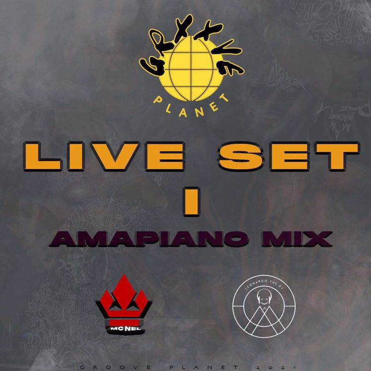 MC NEL & Leonardo The DJ – Live Set 1 (Amapiano Mix)
