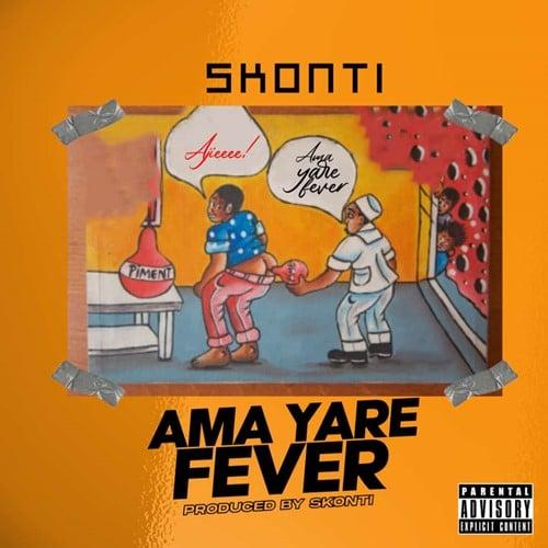 Skonti – Ama Yare Fever (Prod By Skonti)