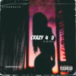 Barima Pages - Crazy 4 U (feat. AB_Skil)