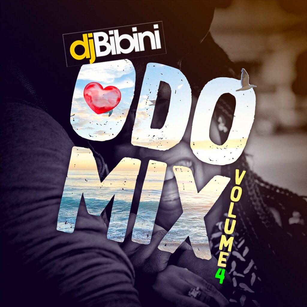 DJ Bibini – Odo Mix (Vol.4)