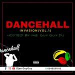 DJ Guy Guy - Dancehall Invasion (Vol.1)