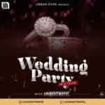 DJ Nightwayve - Wedding Party Mixtape